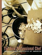 Culinary Arts Ser.: The New Professional Chef by Culinary Institute of America (