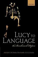 Lucy to Language : The Benchmark Papers (2014, Hardcover)