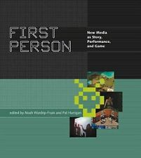 First Person : New Media as Story, Performance, and Game (2006, Paperback)