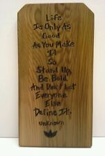 Quote Recycled Cedar Plaque By Unknown Original Art  Wood US Artist