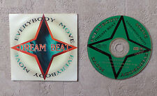 "CD AUDIO / DREAM BEAT ""EVERYBODY MOVE"" 1995 CD SINGLE 3T RAMDAM FACTORY 123117"