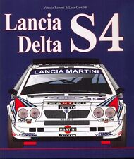 Lancia Delta S4 by Vittorio Roberti & Luca Gastaldi - rally Group B - NEW book