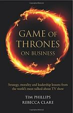 Game of Thrones on Business Tim Phillips and Rebecca Clare  (Paperback, 2015)