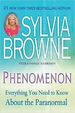Phenomenon Everything You Need to Know About the Paranormal by Sylvia Browne HB
