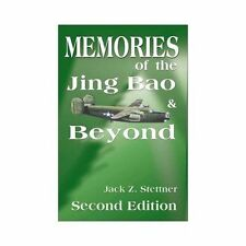 Memories of the Jing Bao and Beyond by Jack Z. Stettner (2000, Paperback)