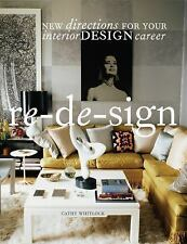 Re-de-sign: New Directions for Your Career in Interior Design