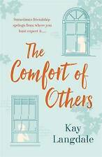 The Comfort of Others by Kay Langdale (Hardback, 2016)