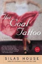 THE COAL TATTOO - SILAS HOUSE (PAPERBACK)