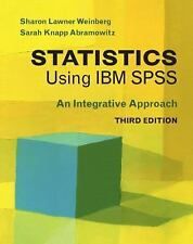 Statistics Using IBM SPSS : An Integrative Approach by Sarah Knapp Abramowitz...