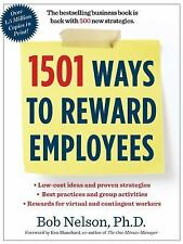 1501 Ways to Reward Employees Nelson Ph.D., Bob Books-Good Condition