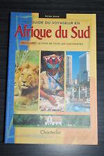 Le guide du voyageur en Afrique du Sud - Peter Joyce