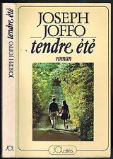 TENDRE ÉTÉ de Joseph JOFFO Vacances d'Adolescents pays de LOIRE Édit Lattès 1981
