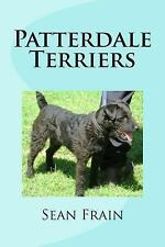 Patterdale Terriers by Sean Frain (2015, Paperback)
