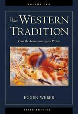The Western Tradition, Vol. 2: From the Renaissance to the Present, Eugen Weber,