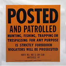 Vintage Metal Fishing & Game Posted Sign - North Hill Rod & Gun Club