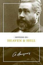 Sermons on Heaven and Hell by Charles Spurgeon (2016, Paperback)
