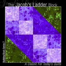 Building Block Series 1: The Jacob's Ladder Block : A Classic for Today's...