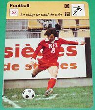 FOOTBALL LOIS DU JEU COUP DE PIED DE COIN CORNER PATRICK PARIZON LILLE LOSC