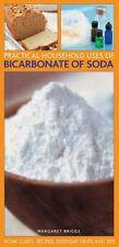 Practical Household Uses of Bicarbonate of Soda : Home Cures, Recipes,...