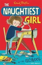 Naughtiest Girl 1: Naughtiest Girl In The School, Blyton, Enid, New Books