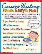 Cursive Writing Made Easy & Fun!: 101 Quick, Creative Activities & Reproducible