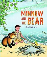 MINNOW & THE BEAR Benedict Blathwayt Brand New pb 2012 1st Red Fox child Classic