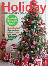 Magazine - Holiday with Matthew Mead - Hundreds of Inspired Ideas -Tempting Food