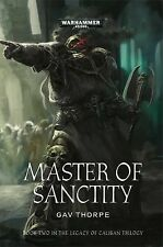 Master of Sanctity (2014) Gav Thorpe, Legacy of Caliban Trilogy #2 Warhammer 40k