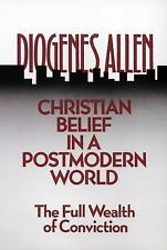 Christian Belief in a Postmodern World : The Full Wealth of Conviction (1989,...