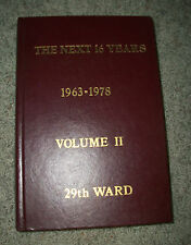 THE NEXT 16 YEARS LDS Mormon 29th Ward UTAH History of 1963 - 1978 PICTURES