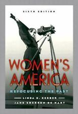 Women's America: Refocusing the Past Kerber, Linda K., De Hart, Jane Sherron Pa