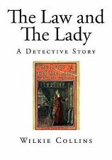 Top 100 Novels: The Law and the Lady : A Detective Story by Wilkie Collins...