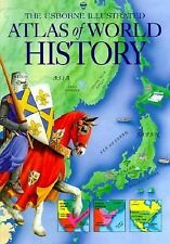 Atlas of World History (Usborne Illustrated Guide to) Miles, Lisa Hardcover