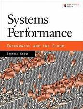 Systems Performance: Enterprise and the Cloud by Brendan Gregg NEW