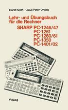 Lehr- und Übungsbuch für die Rechner SHARP PC-1246/47, PC-1251, PC-1260/61, ...