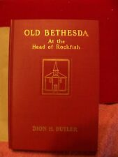 OLD BETHESDA AT THE HEAD OF THE ROCKFISH