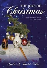The Joys of Christmas: A Glossary of Terms and Traditions