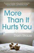 DARIN STRAUSS ___ MÁS THAN IT HURTS USTED ___ NUEVO