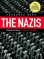 The Nazis : A Warning from History by Laurence Rees (1998,1st Edition Hardcover)