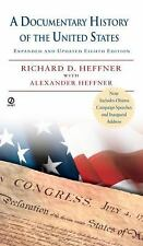 A Documentary History of the United States: Expanded & Updated 8th Edi-ExLibrary