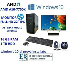 "PC GAMING ASSEMBLATO COMPLETO AMD A10-7700K MONITOR HP 22"" IPS 16GB RAM 1TB HDD"