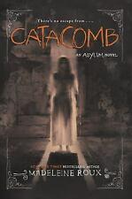 Asylum: Catacomb 3 by Madeleine Roux (2016, Paperback)
