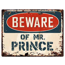 PBMR0700 Beware of MR. PRINCE Chic Plate Sign Home Decor Funny Gift Ideas