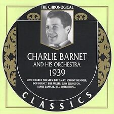 1939 by Charlie Barnet & His Orchestra-CLASSICS CD NEW