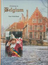 Christmas in Belgium Traditions Crafts Music Holiday Recipes Photographs 2002