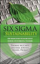 Six Sigma for Sustainability by Tom McCarty, Michael Jordan and Daniel Probst...