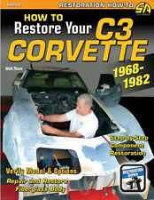 How to Restore Your C3 Corvette: 1968-1982 Book~in-depth, step-by-step info~NEW!