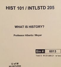 History 101 / Intlstd 205 Text Book What Is History