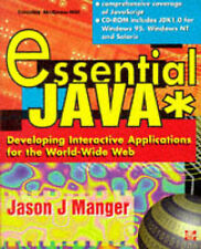 Manger, Jason J. Essential Java: Developing Interactive Applications for the WWW