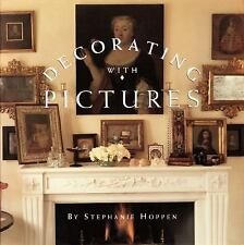 Decorating With Pictures, Hoppen, Stephanie, Hardcover, Very Good